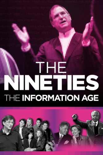 The Nineties: The Information Age
