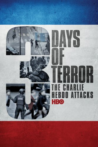 Three Days Of Terror: The Charlie Hebdo Attack