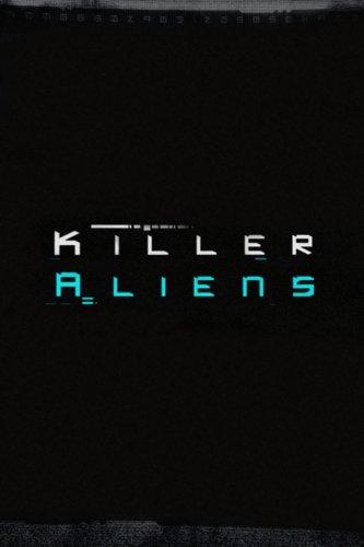 Killer Aliens
