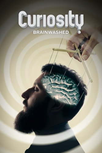 Curiosity: Brainwashed