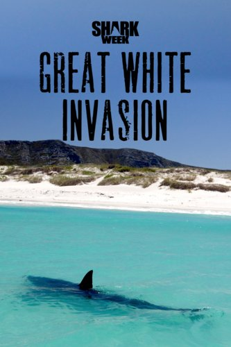 Great White Invasion