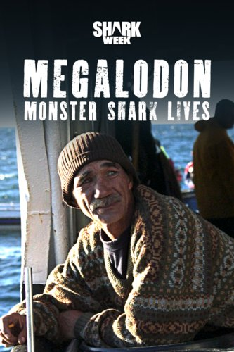 Megalodon: Monster Shark Lives