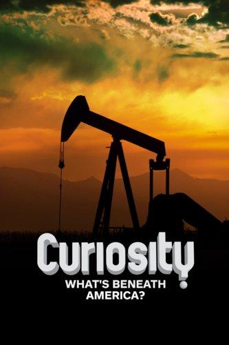Curiosity: What's Beneath America?