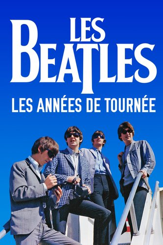 The Beatles: Eight Days a Week -- The Touring Years