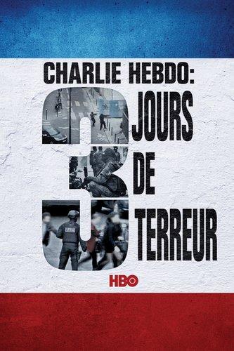 Charlie Hebdo: trois jours de terreur