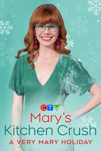 Mary's Kitchen Crush: A Very Mary Holiday