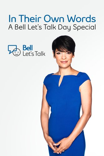 In Their Own Words: A Bell Let's Talk Day Special 2019