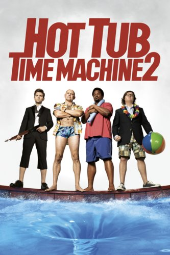 Hot Tub Time Machine 2: Unrated