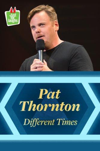 Pat Thornton: Different Times