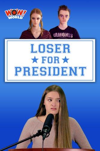 Loser for President