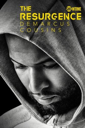 The Resurgence: DeMarcus Cousins