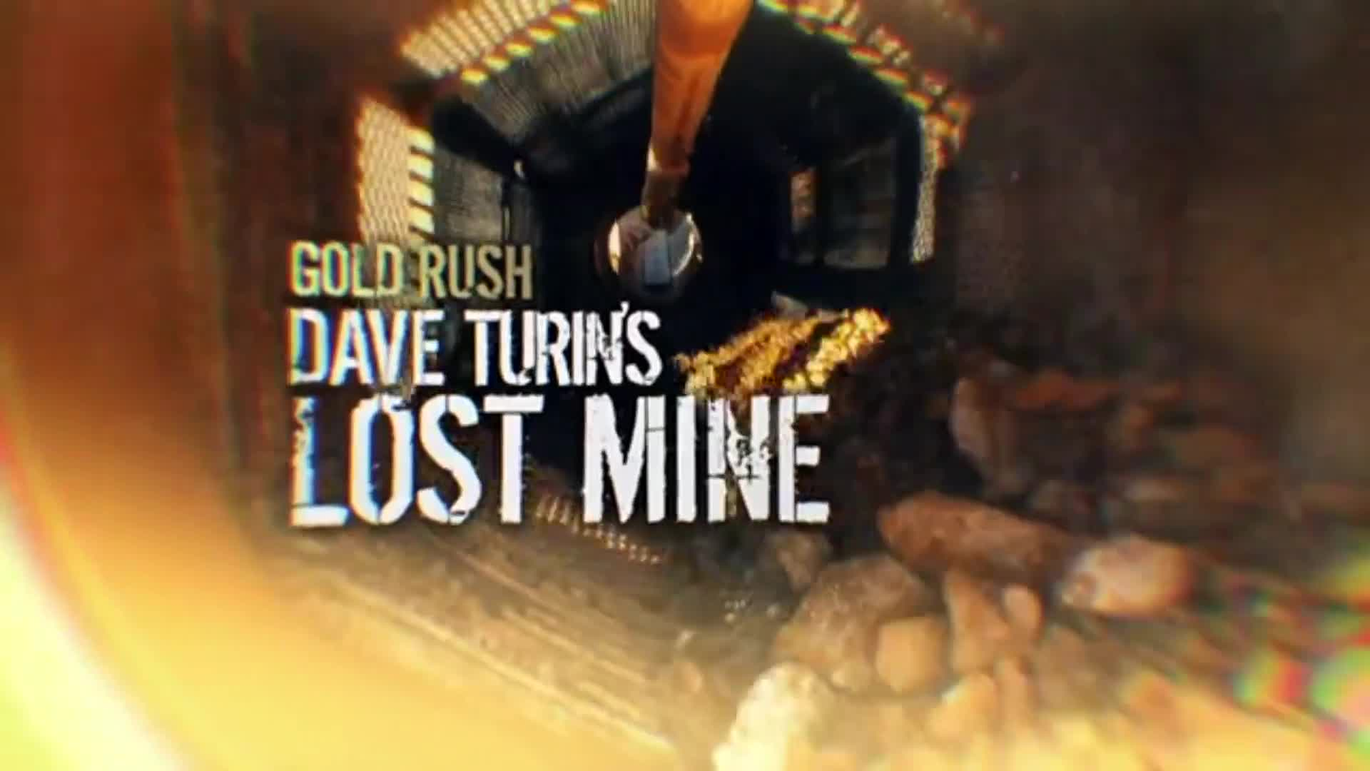 Gold Rush: Dave Turin's Lost Mine | Discovery Canada | Watch