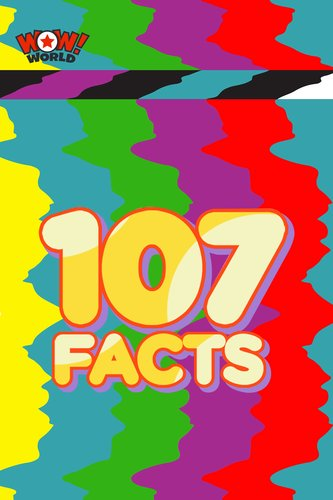 107 Facts