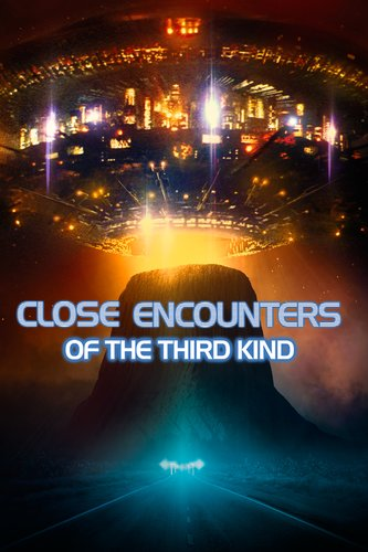Close Encounters of the Third Kind: The Director's Cut