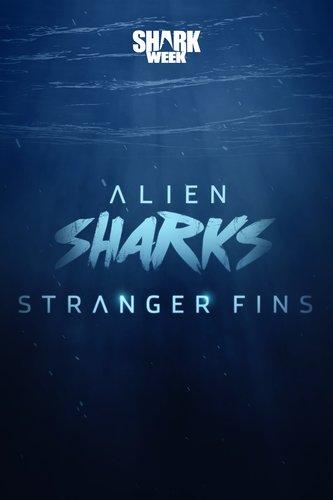 Alien Sharks: Stranger Fins