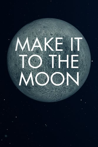 Make It To The Moon