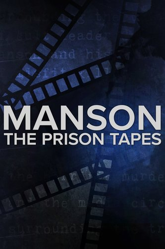 Manson: The Prison Tapes