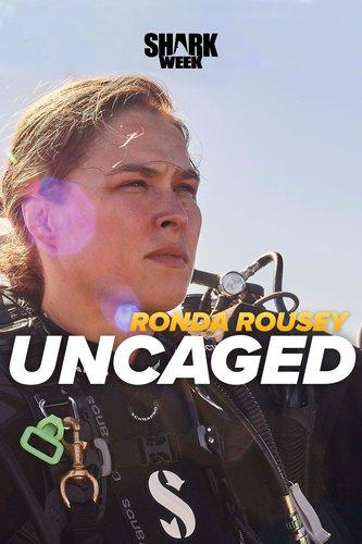 Ronda Rousey Uncaged