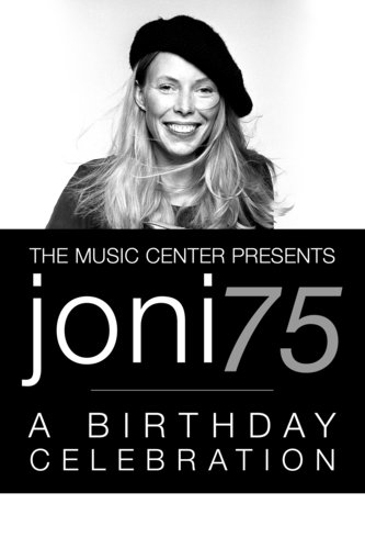 The Music Center Presents Joni 75: A Birthday Celebration