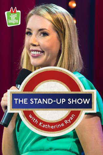 The Stand Up Show With Katherine Ryan