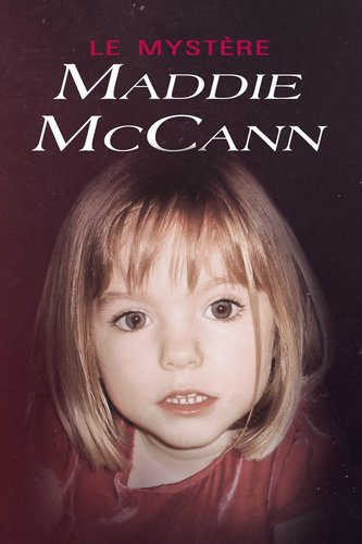 Le mystère Maddie McCann