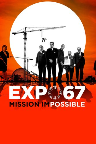 Expo 67, Mission Impossible