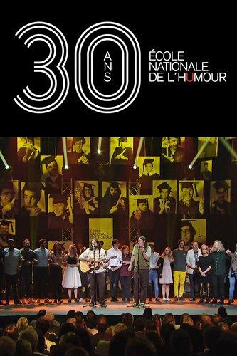 30 ans École Nationale de l'humour