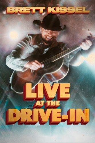 Brett Kissel Live At The Drive-In
