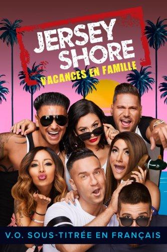 Jersey Shore : Vacances en famille