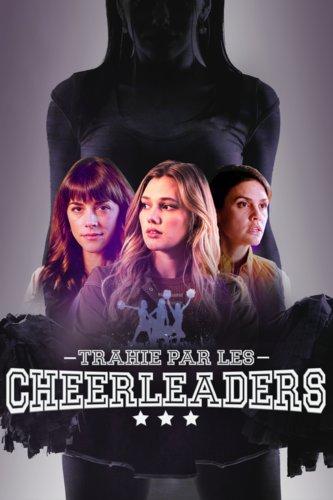 Trahie par les cheerleaders
