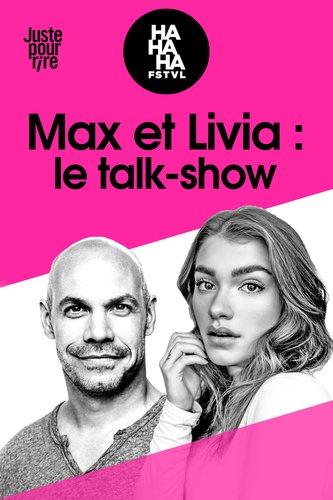 FSTVL HAHAHA : Max et Livia : le talk-show