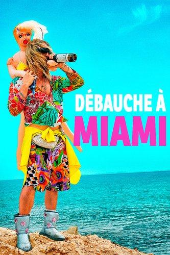 Débauche à Miami