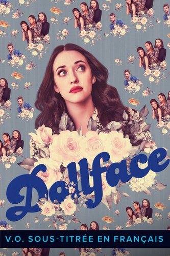 Dollface S.-T. F.