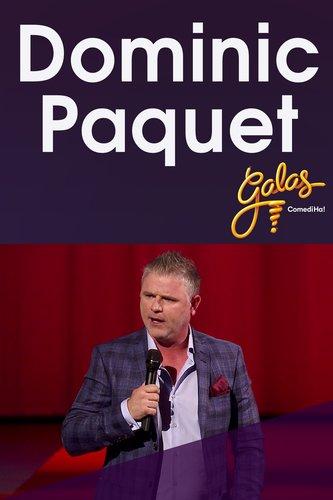 Galas ComediHa! 2017 : gala Dominic Paquet