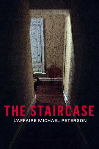 An American Murder Mystery: The Staircase