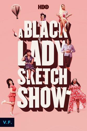 A Black Lady Sketch Show V.F.