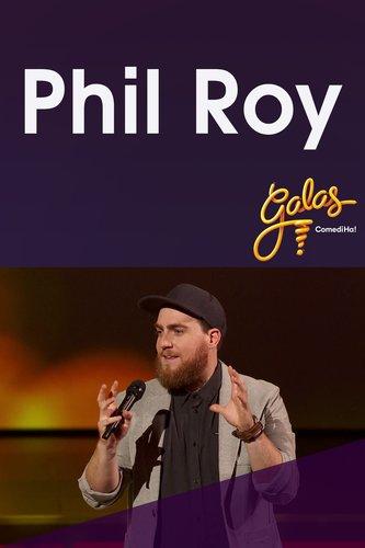 Galas ComediHa! 2017 : Gala Phil Roy
