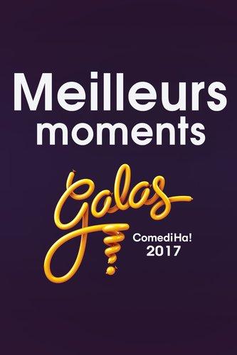 Galas ComediHa! 2017 : meilleurs moments
