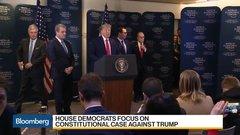 House Democrats Focus on Constitutional Case Against Trump