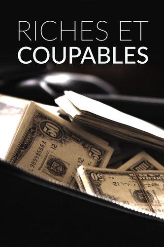 Riches et coupables
