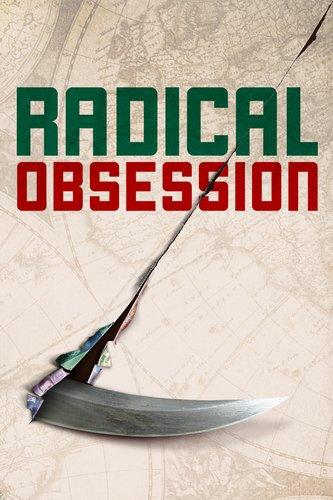 Radical Obsession