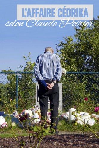 L'affaire Cédrika, selon Claude Poirier