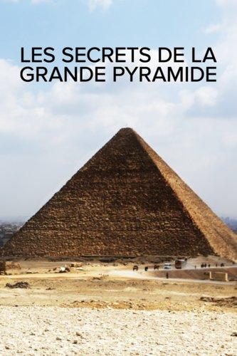 Les secrets de la grande pyramide