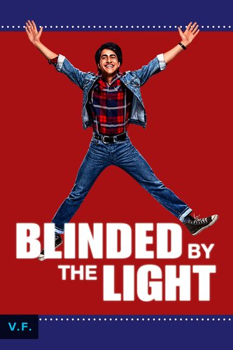 Blinded By the Light V.F.