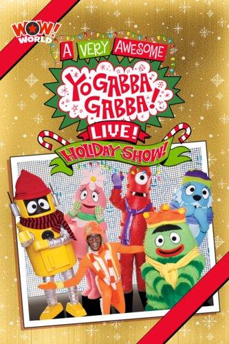 Yo Gabba Gabba - A Very Awesome Holiday Show