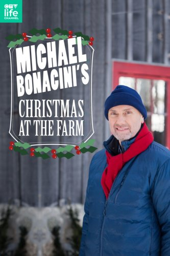Michael Bonacini's Christmas At The Farm