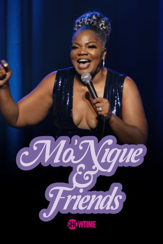 Mo'Nique & Friends: Live in Atlanta