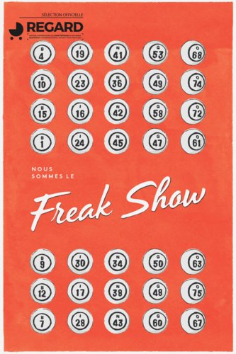 Nous sommes le freak show