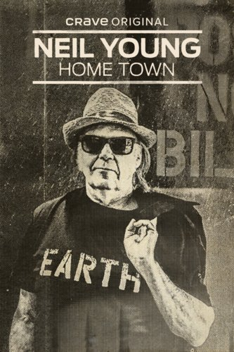 Neil Young: Home Town