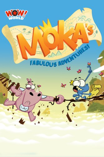Moka's Fabulous Adventures